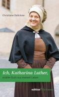 eBook: Ich, Katharina Luther