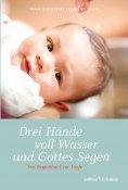 eBook: Drei Hände voll Wasser und Gottes Segen