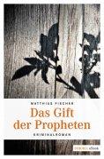 eBook: Das Gift der Propheten