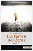 eBook: Die Farben des Zorns