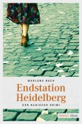 eBook: Endstation Heidelberg