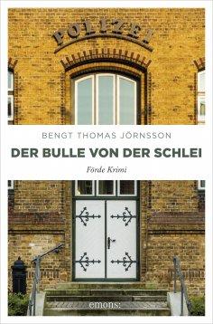 eBook: Der Bulle von der Schlei