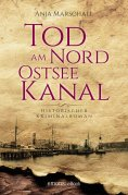 ebook: Tod am Nord-Ostseekanal