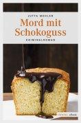 eBook: Mord mit Schokoguss