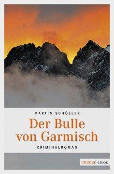 eBook: Der Bulle von Garmisch