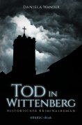 ebook: Tod in Wittenberg