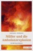 eBook: Müller und die Ambulanzexplosion