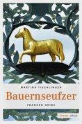 ebook: Bauernseufzer