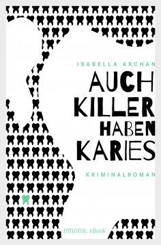 eBook: Auch Killer haben Karies