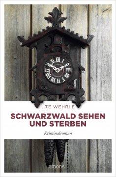 ebook: Schwarzwald sehen und sterben