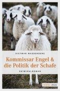 eBook: Kommissar Engel & die Politik der Schafe