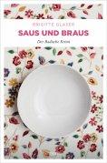 eBook: Saus und Braus