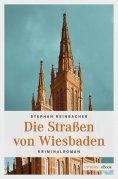 ebook: Die Straßen von Wiesbaden