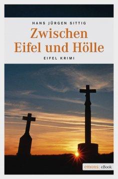 eBook: Zwischen Eifel und Hölle