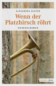 eBook: Wenn der Platzhirsch röhrt