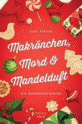 ebook: Makrönchen, Mord & Mandelduft