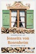 ebook: Jenseits von Rosenheim