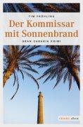 eBook: Der Kommissar mit Sonnenbrand