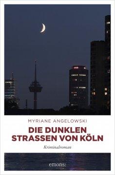 eBook: Die dunklen Straßen von Köln