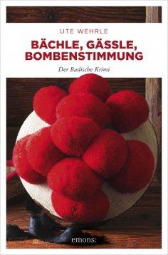 ebook: Bächle, Gässle, Bombenstimmung