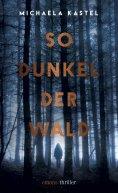eBook: So Dunkel der Wald