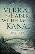 eBook: Verrat am Kaiser-Wilhelm-Kanal