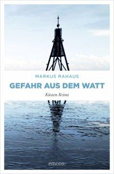 eBook: Gefahr aus dem Watt