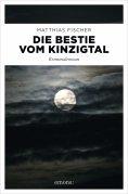 eBook: Die Bestie vom Kinzigtal