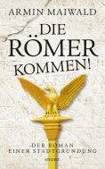 ebook: Die Römer kommen!