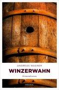 eBook: Winzerwahn