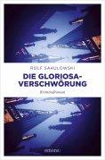 eBook: Die Gloriosa-Verschwörung