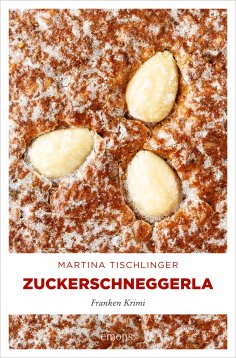 eBook: Zuckerschneggerla
