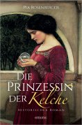 ebook: Die Prinzessin der Kelche