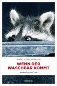 eBook: Wenn der Waschbär kommt