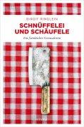 eBook: Schnüffelei und Schäufele