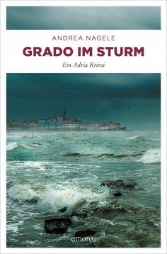 ebook: Grado im Sturm