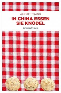 ebook: In China essen sie Knödel