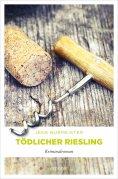 eBook: Tödlicher Riesling