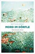 ebook: Oberschwaben Krimi / Mord im Dörfle
