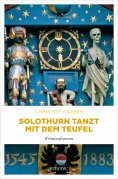 ebook: Solothurn tanzt mit dem Teufel