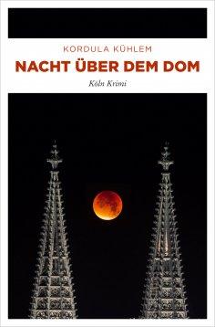 eBook: Nacht über dem Dom
