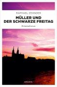 eBook: Müller und der Schwarze Freitag