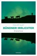 ebook: Bündner Irrlichter