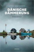 eBook: Dänische Dämmerung