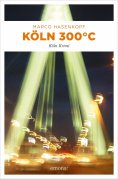 eBook: Köln 300 °C