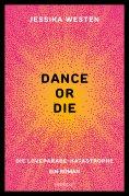 eBook: DANCE OR DIE