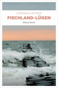 ebook: Fischland-Lügen