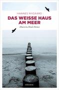 eBook: Das Weiße Haus am Meer