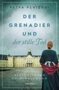 eBook: Der Grenadier und der stille Tod