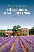 eBook: Fälschung à la Provence